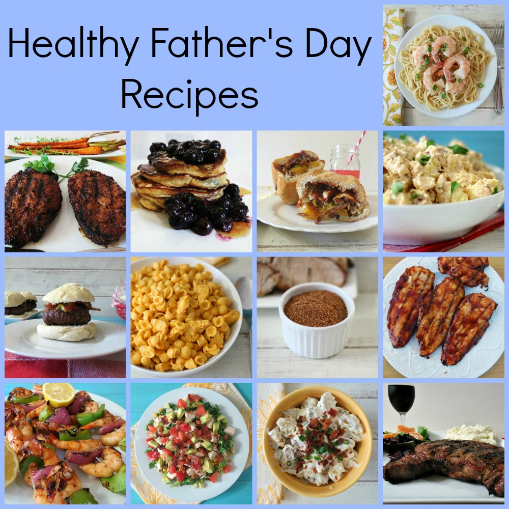 Healthy Father's Day Recipes