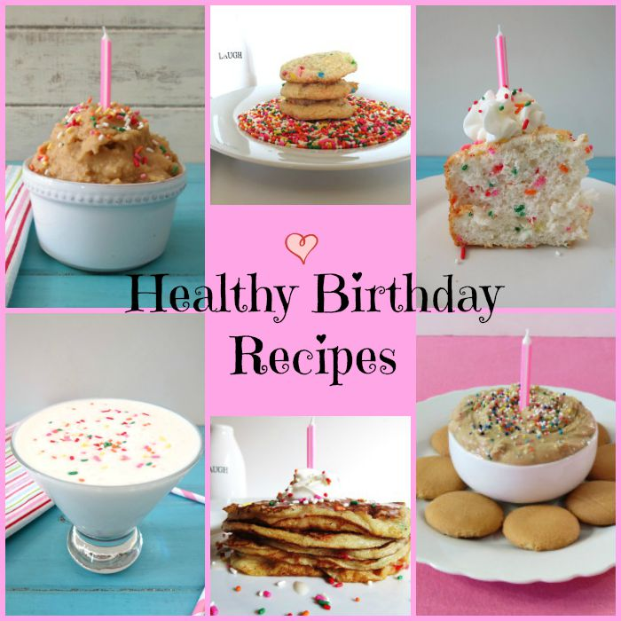 Healthy Birthday Recipes