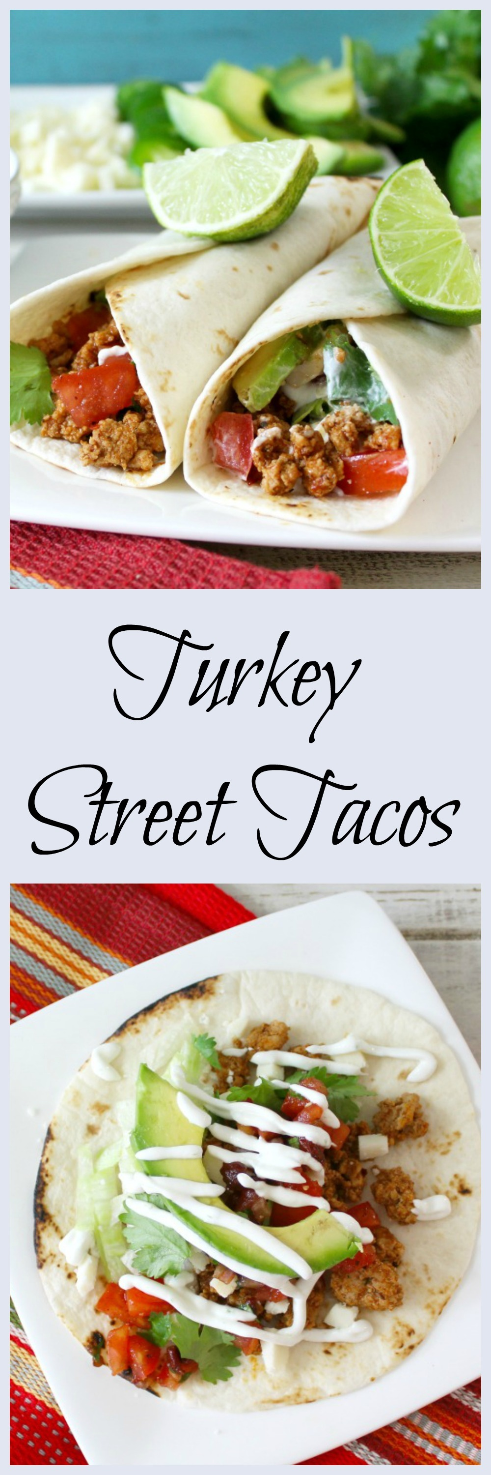 Turkey Street Tacos #TurkeyTuesday